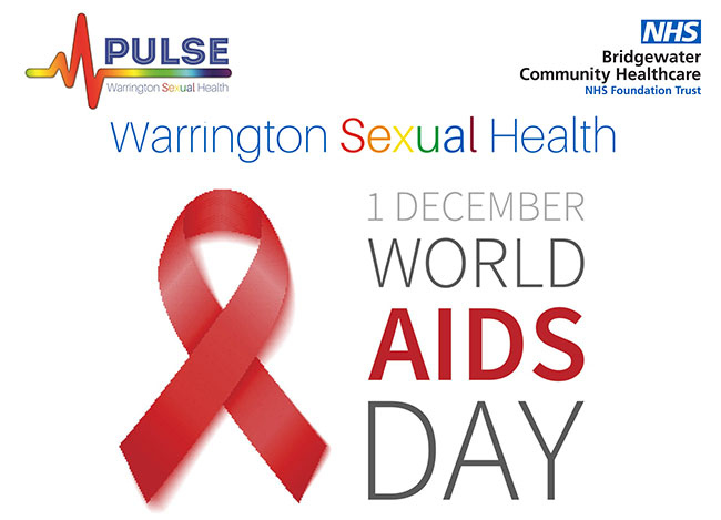 Warrington Sexual Health 1st December World Aids Day